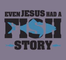 Even jesus had a fish story by nektarinchen