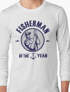 Fisherman of the year Long Sleeve T-Shirt