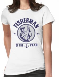 Fisherman of the year Womens Fitted T-Shirt