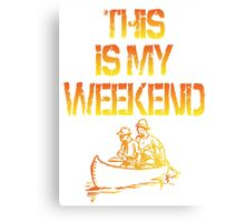 This Is My Weekend Boating Canvas Print