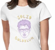solid goldblum Womens Fitted T-Shirt