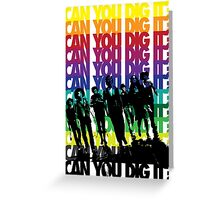 Can You Dig It Greeting Card