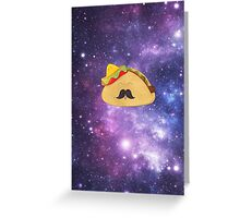 A Gentleman Mexican Galactic Taco Greeting Card