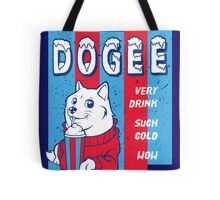 DOGEE - VERY DRINK, SUCH COLD, WOW Tote Bag