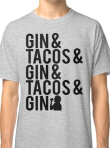 Gin and Tacos Classic T-Shirt