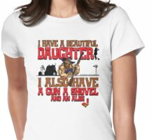 Hillbilly - I Have A Beautiful Daughter Light Variant Womens Fitted T-Shirt