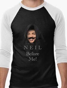 Neil Degrasse Tyson (Neil Before Me!) Men's Baseball ¾ T-Shirt