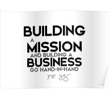 building a mission and building a business - mark zuckerberg Poster