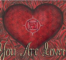 You are Loved by Francesca Love Artist