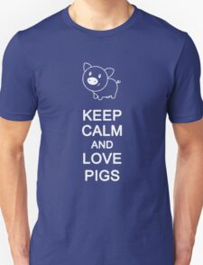 Keep calm and Love Pigs Unisex T-Shirt