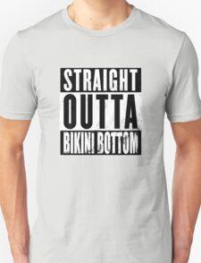 Straight Outta Bikini Bottom Unisex T-Shirt