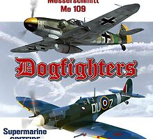 Dogfighters: Spitfire vs Me109 by Mil Merchant