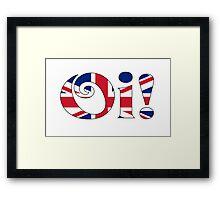 OI! Union Jack, British Slang Framed Print