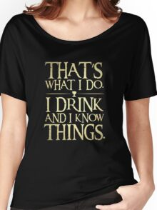 funny tshirt slogan, I drink.. Women's Relaxed Fit T-Shirt