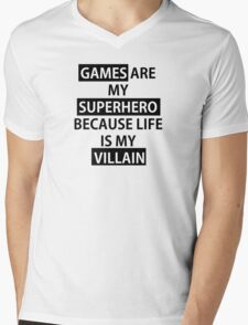 Games are my Superhero because Life is my Villain Bold Mens V-Neck T-Shirt