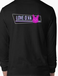"""LOVE D.VA"" Tagline from Overwatch (Clean ver.) Long Sleeve T-Shirt"