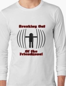 Breaking Out of the FriendZone! Long Sleeve T-Shirt