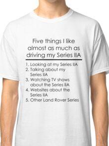 5 Things I Like - Series 2A Classic T-Shirt