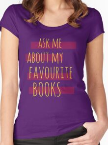 ask me about my favourite books Women's Fitted Scoop T-Shirt