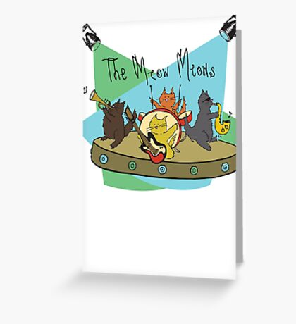 The Meow Meows - colourised version Greeting Card