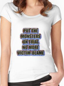 Put the monsters on trial no more victim-blame Women's Fitted Scoop T-Shirt