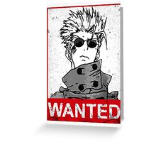 Vash the wanted Greeting Card