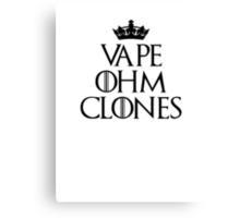 Vape Ohm Clones Canvas Print