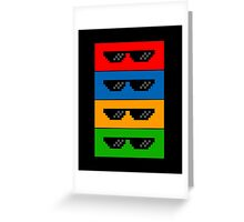 GlASSES! (MLG, THUG LIFE, NO SCOPE, DEAL WITH IT) Greeting Card