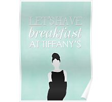 Lets Have Breakfast At Tiffanys Poster