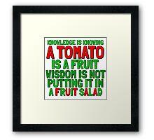 Food Humor Funny Tomato Cute Random Quote Framed Print