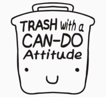 Trash with a CAN-DO Attitude (Black) Kids Tee