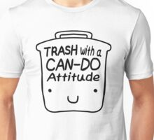 Trash with a CAN-DO Attitude (Black) Unisex T-Shirt