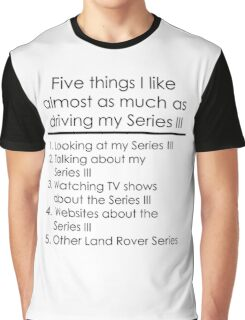 5 Things I Like - Series 3 Graphic T-Shirt