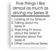 5 Things I Like - Series 3 Canvas Print