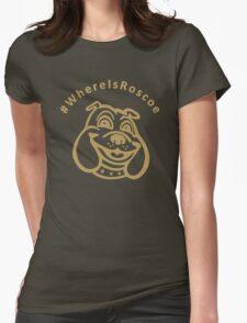 #WhereIsRoscoe (Black & Gold) Womens Fitted T-Shirt