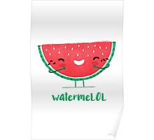 WatermeLOL Poster