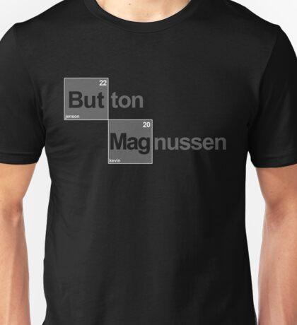 Team Button Magnussen (black T's) Unisex T-Shirt