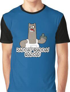 Radda! Radda! Radda!  Graphic T-Shirt