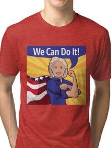 Hillary Clinton as Rosie the Riveter.  Tri-blend T-Shirt