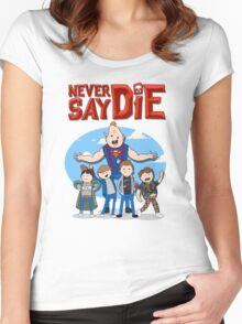 Never Say Die! Women's Fitted Scoop T-Shirt
