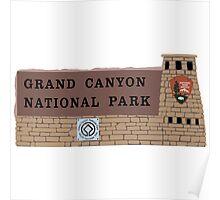 Grand Canyon National Park Sign, Arizona Poster