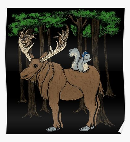 Moose & Squirrell Poster