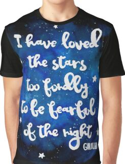I have loved the stars too fondly Graphic T-Shirt