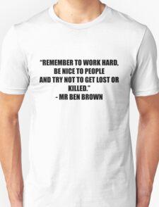 Mr Ben Brown Unisex T-Shirt