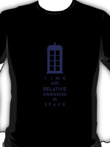 Time and relative dimension in space 2 T-Shirt