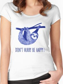 Cute Sloth dont hurry be happy Women's Fitted Scoop T-Shirt