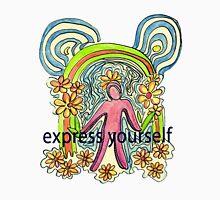 Express Yourself  Art Unisex T-Shirt