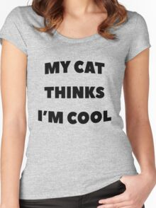 My Cat Thinks I'm Cool - version 1 - black Women's Fitted Scoop T-Shirt