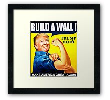Donald Trump Build Wall Framed Print