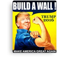 Donald Trump Build Wall Canvas Print